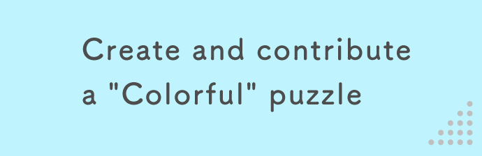 "Create and contribute a ""Colorful"" puzzle"